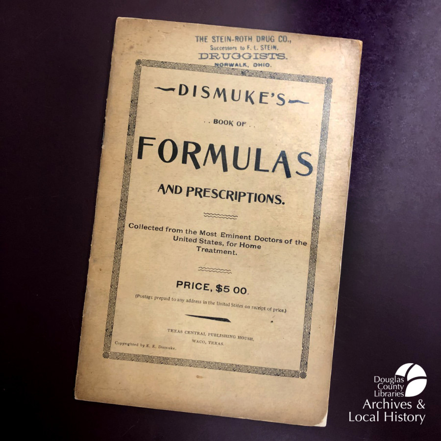 Image shows the cover of Dismuke\\\'s Book of Formulas and Prescriptions, published circa 1890 and written by Edward E. Dismuke.